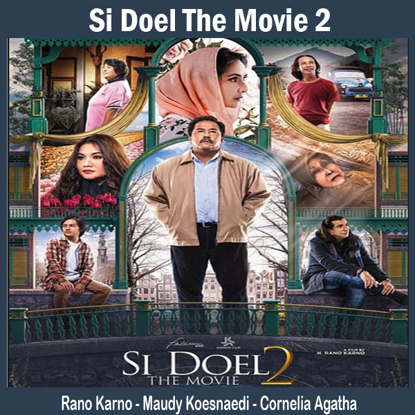 Si Doel The Movie 2, Film Si Doel The Movie 2, Sinopsis Si Doel The Movie 2, Trailer Si Doel The Movie 2, Review Si Doel The Movie 2, Download Poster Si Doel The Movie 2