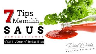 7 Tips Memilih Saus Asli Yang Aman dan Berkualitas | Saus Sambal Saus Tomat