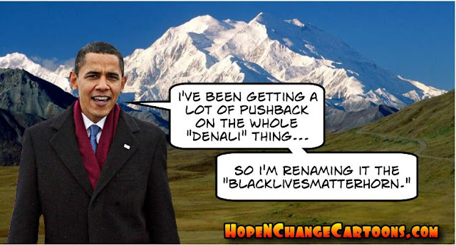 obama, obama jokes, political, humor, cartoon, conservative, hope n' change, hope and change, stilton jarlsberg, denali, mckinley, black lives matter