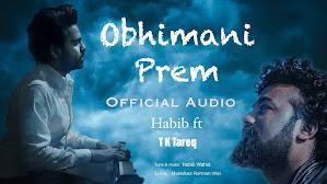 Obhimani Prem Lyrics (অভিমানী প্রেম) Habib Wahid   Tk Tareq