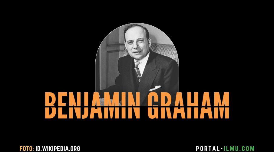 Benjamin Graham -  Godfather of Value Investing