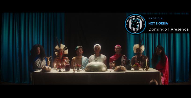 Hot e Oreia lançam clipe impactante inspirado em Bacurau | Domingo & Presença