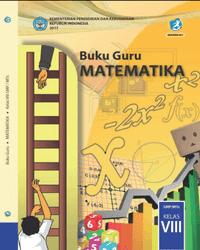 Buku Matematika Guru Kelas 8 k13 2017
