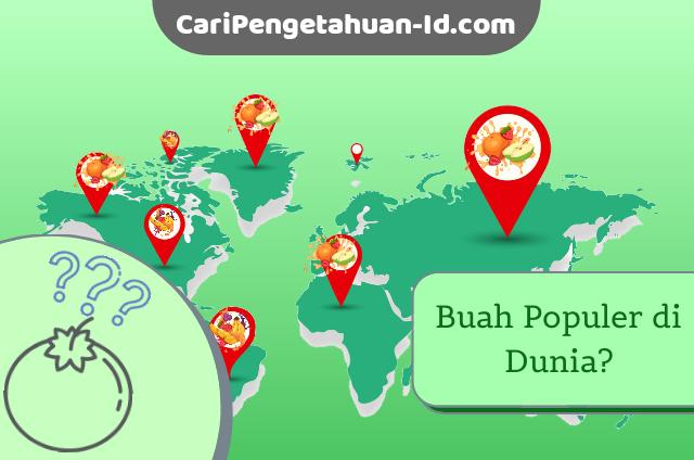 buah palin populer di dunia