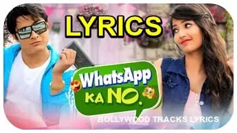 WhatsApp-Ka-No-Lyrics-Nakash-Aziz