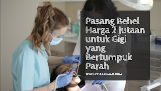 Pasang Behel Harga 2 Jutaan untuk Gigi yang Bertumpuk Parah