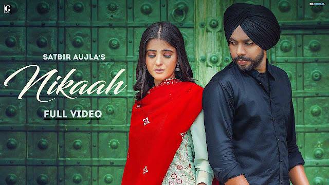 Nikaah Lyrics – Satbir Aujla & Priya