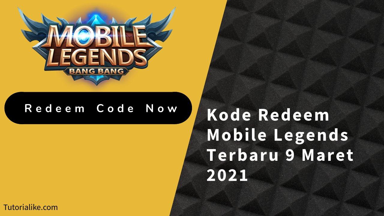 Rilis Terbaru ! Kode Redeem Mobile Legends (ML) 9 Maret 2021