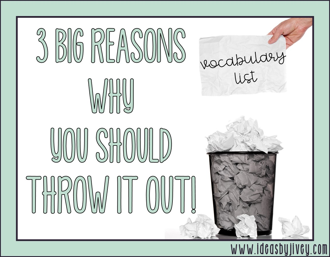 3 BIG Reasons Why You Should Throw Out The Vocabulary List