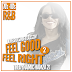 Feel Good Feel Right 2