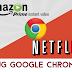Scoperto grave bug di Chrome per scaricare i film da Netflix e Amazon Video
