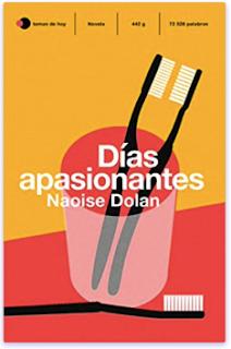 «Días apasionantes» de Naoise Dolan