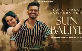 Sun Baliye Song Lyrics | Sonu Kakkar | Gajendra Verma : सुन बल्लिये
