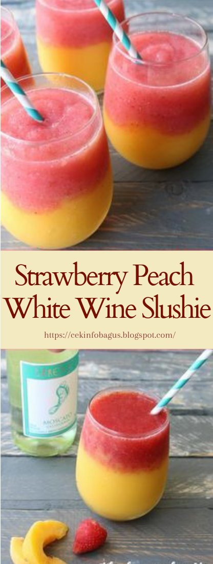 Strawberry Peach White Wine Slushie #healthydrink #easyrecipe