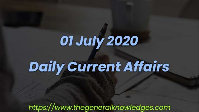01 July 2020 Current Affairs Question and Answers in Hindi