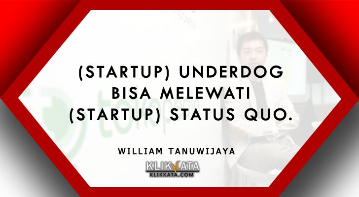 Kata Motivasi William Tanuwijaya