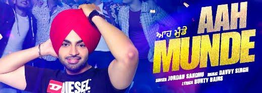 Aah Munde Lyrics in Punjabi & English   Jordan Sandhu   Bunty Bains