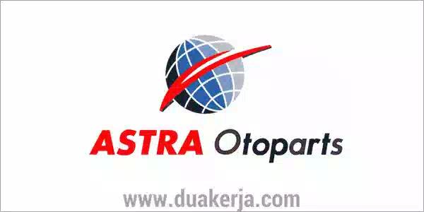 Lowongan Kerja Astra Otoparts untuk SMA SMK D3 S1 Terbaru 2019