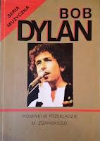 Piosenki w przekładzie - Bob Dylan