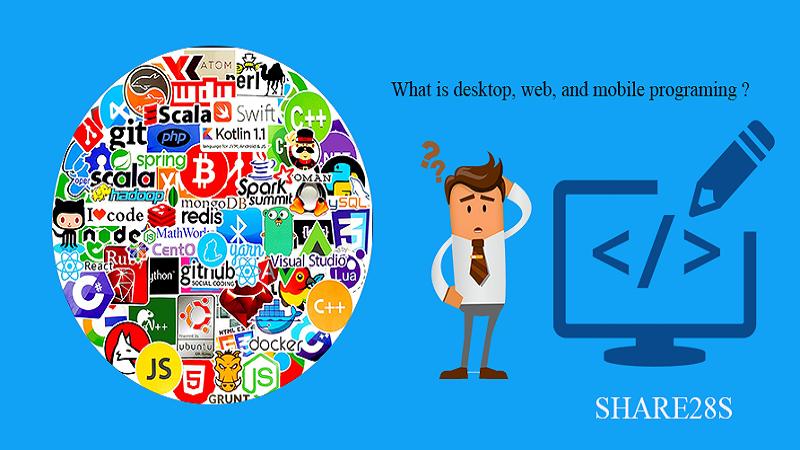 Perbedaan Web, Desktop dan Mobile  Programing
