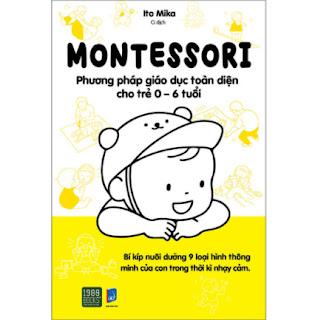 Montessori – Phương Pháp Giáo Dục Toàn Diện Cho Trẻ 0-6 Tuổi ebook PDF EPUB AWZ3 PRC MOBI