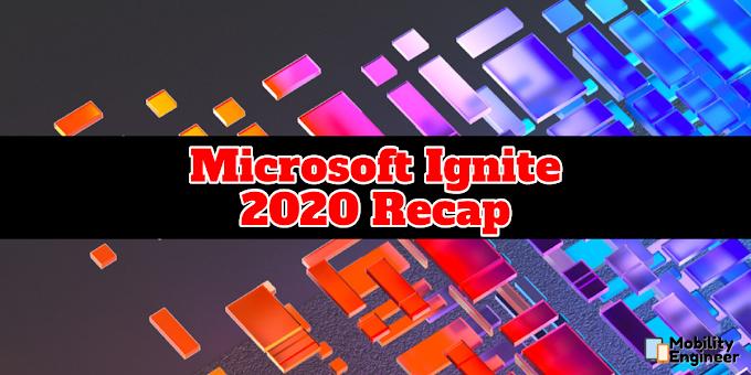 Microsoft Ignite 2020 Recap