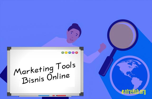 Marketing Tools yang Wajib Dimiliki untuk Bisnis Online
