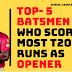 Top-5 best Opener batsmen who made Most T20 runs as Opener