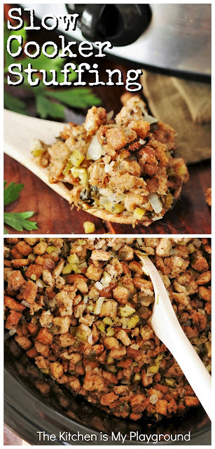 Slow Cooker Stuffing {or Dressing} ... Wait, stuffing in the slow cooker?? You bet! Free up that Thanksgiving or holiday oven space, and prepare your stuffing in the crock pot. #slowcookerstuffing #crockpotstuffing #slowcookerThanksgiving www.thekitchenismyplayground.com
