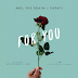 AUDIO | Akil The Brain X Papati - For You | Download