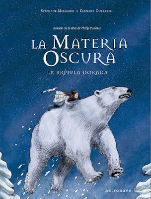 Cómic: Review de La Materia Oscura: La brújula dorada de Stéphane Melchior y Clément Oubrerie - Astronave