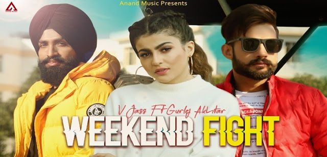 Weekend Fight Lyrics - V Jass | Gurlej Akhtar