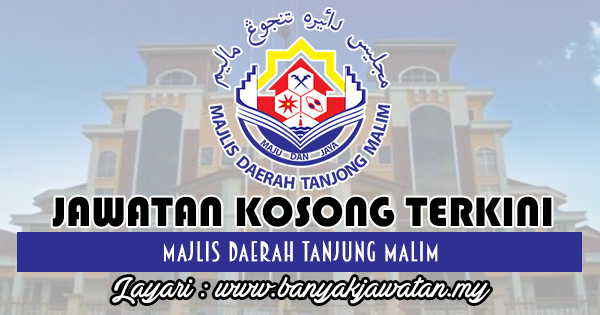 Jawatan Kosong Terkini 2018 di Majlis Daerah Tanjung Malim