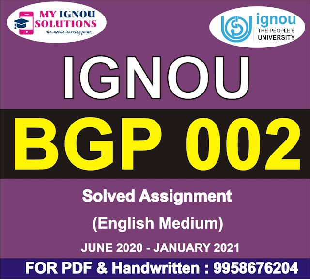 BGP 002 Solved Assignment 2020-21