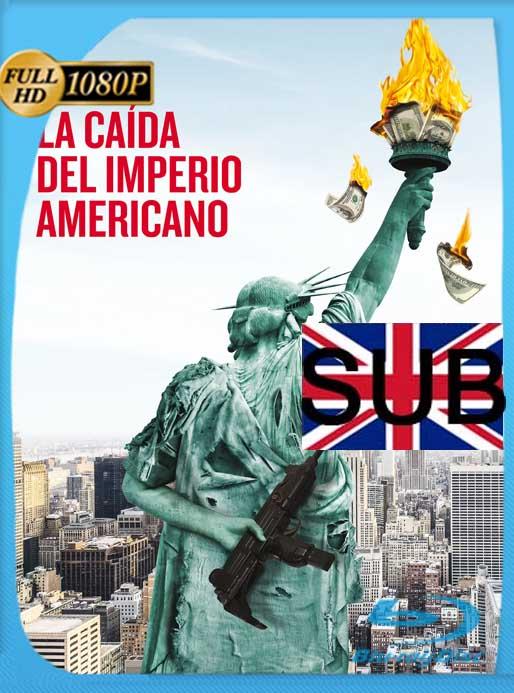 La caída del imperio americano (2018) HD [1080p] Subtitulado[GoogleDrive] SilvestreHD