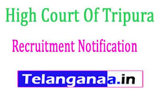 High Court Of Tripura THC Recruitment Notification 2017