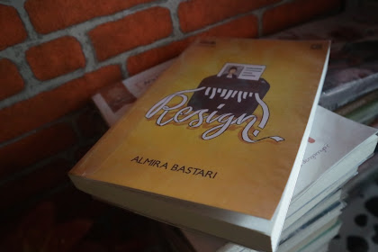 Review Jujur Novel Resign Karya Almira Bastari