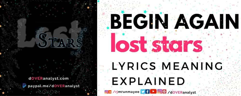 lost stars begin again keira knightley adam levine song lyrics explained
