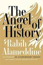 https://www.goodreads.com/book/show/28818930-the-angel-of-history?from_search=true