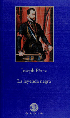 la leyenda negra, Joseph Pérez