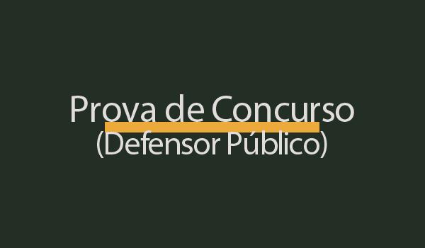 Prova de Concurso Defensor Publico RJ (FGV 2021) com Gabarito