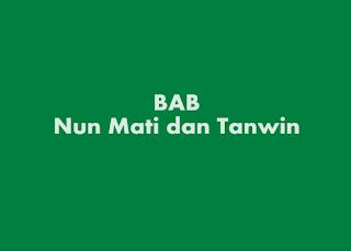 Hukum Nun Mati atau Tanwin