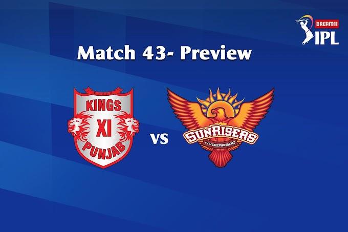 जानिए कौन जीतेगा आज का मैच ? KXIP vs SRH 24th October 2020