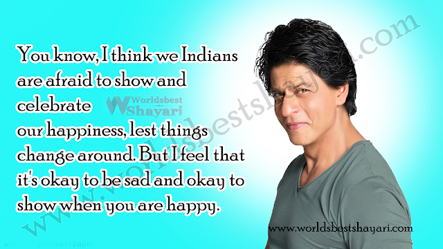 quotes by shahrukh khan