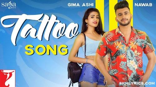 Tatto Song Lyrics - Nawab Ft. Gima Ashi