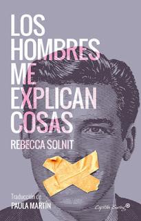 Los hombres me explican cosas Rebecca Solnit
