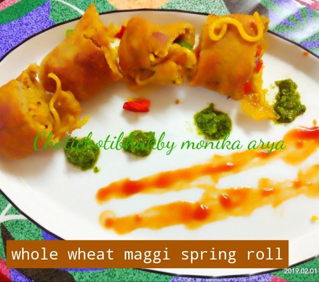 Whole Wheat Maggi Spring Rolls