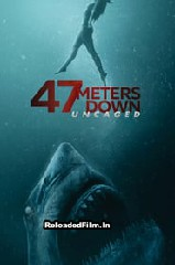 47 Meters Down: Uncaged (2019) Full Movie Download in Hindi
