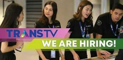 Informasi Rekrutmen Karyawan PT Televisi Transformasi Indonesia (TRANS TV) - Priode Maret 2020