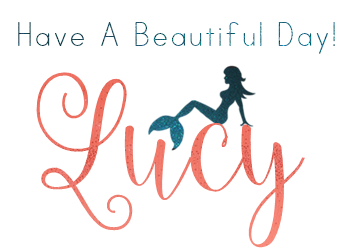 Have A Beautiful Day, Lucy~~*